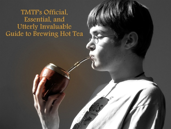 TMTF makes tea