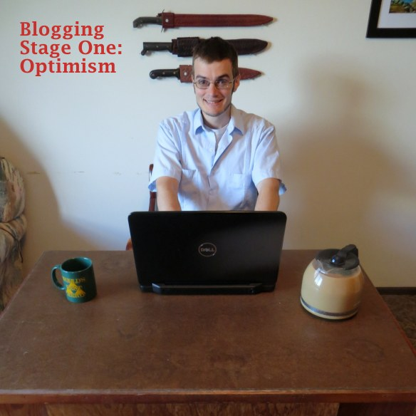 Blogging Stage 1, Optimism