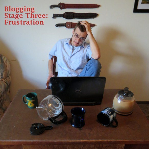 Blogging Stage 3, Frustration