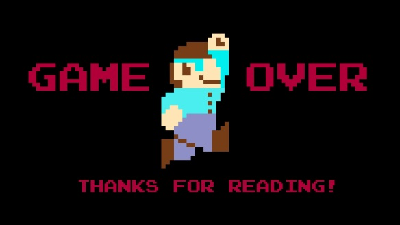 game-over-thanks-for-reading